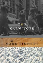 Toronto Book award winner cover art - The Carnivore published by ECW Press written by Mark Sinnett