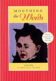 Toronto Book award winner cover art - Mouthing the Words published by Pedlar Press written by Camilla Gibb