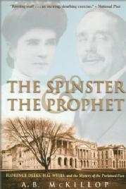 Toronto Book award winner cover art - The Spinster & The Prophet published by Macfarlane Walter & Ross written by A.B. McKillop