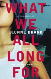 Toronto Book award winner cover art - What We All Long For published by Alfred A. Knopf Canada written by Dionne Brand