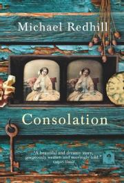Toronto Book award winner cover art - Consolation published by Doubleday Canada written by Michael Redhill