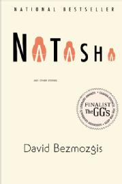 Toronto Book award winner cover art - Natasha and Other Stories published by HarperCollins Publishers written by David Bezmozgis