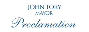 John Tory Mayor of Toronto - Proclamation