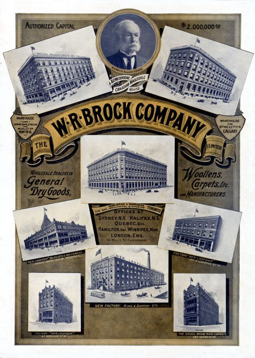 Ad shows warehouses and factories of the W.R. Brock Company Limited in several cities across Canada. The central image shows the company's Toronto headquarters as the were rebuilt after the fire.