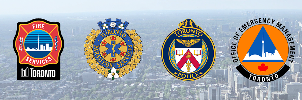 Logos of each emergency service provider: Toronto Fire, Toronto Paramedic Services, Toronto Police, Office of Emergency Management