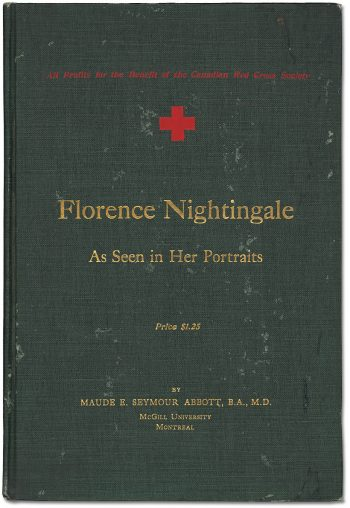 Florence Nightingale: As Seen in Her Portraits 1916