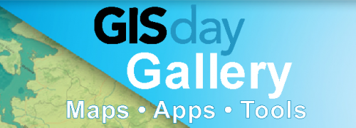 2016 GIS DAY Gallery - Maps, Apps & Tools