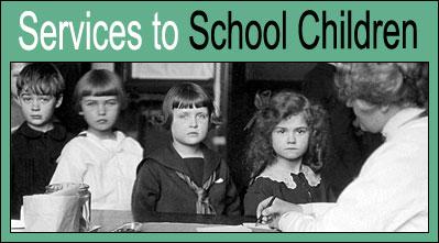 Services to School Children.