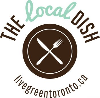 The Local Dish text logo in brown and mint green above a rendered image of a brown plate with a fork and knife forming an X on them. The web address live green toronto.ca is underneath.