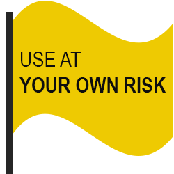 A yellow flag with the text Use at Your Own Risk.