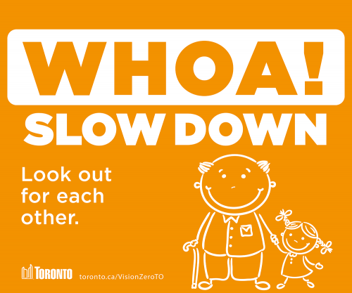 Image of the whoa! please slow down sign. Look out for each other