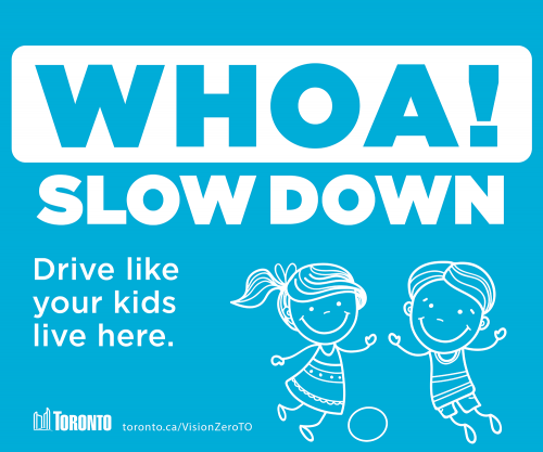 Image of the Whoa, please slow down sign, drive like your kids live here