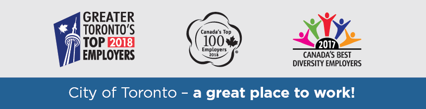 The City of Toronto is a great place to work! The banner displays three award badges including Greater Toronto Area Top Employer, Canada's top 100 employers 2018 and Canada's best diversity Employers 2017