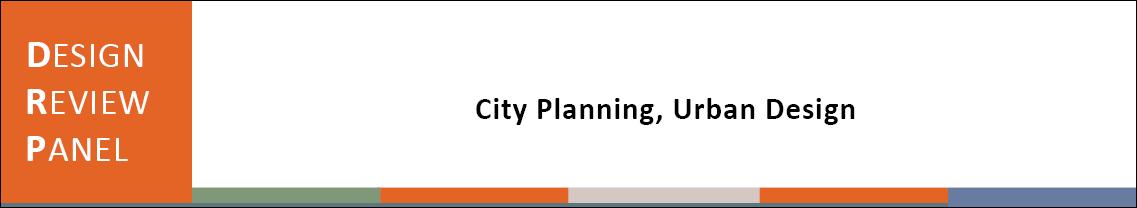 Design Review Panel - City Planning, Urban Design