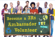 Several people standing in front of a Become a 3Rs Ambassador Volunteer sign.