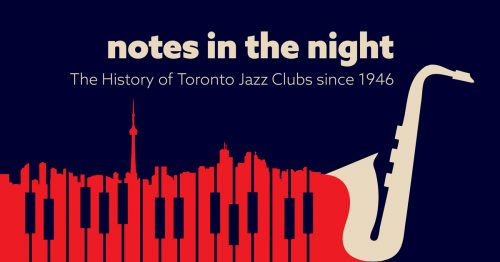 A graphic of piano keys, a saxophone and the CN Tower with the words notes in the night.