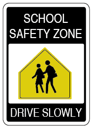 Image of a white, black and yellow sign, with two people walking that reads, school safety zone, drive slowly.