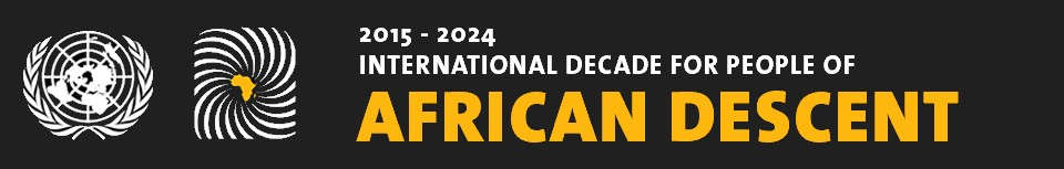United Nations web banner for 2015 - 2025 International Decade for People of African Decent.