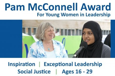 Pam McConnell Award poster. Inspiration, Exceptional Leadership, Social Justice, Ages 16-29
