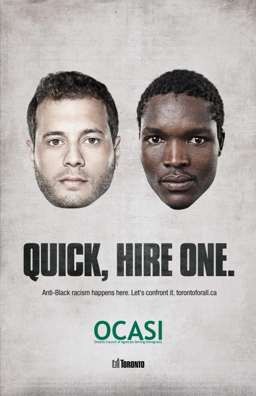 Poster that shows a hiring choice between a caucasian and a black man. Copy in the center of image reads 'quick hire one. Anti-black racism happens here. Let's confront it.' OCASI (Ontario Council of Agencies Serving Immigrants) logo is centered below the copy