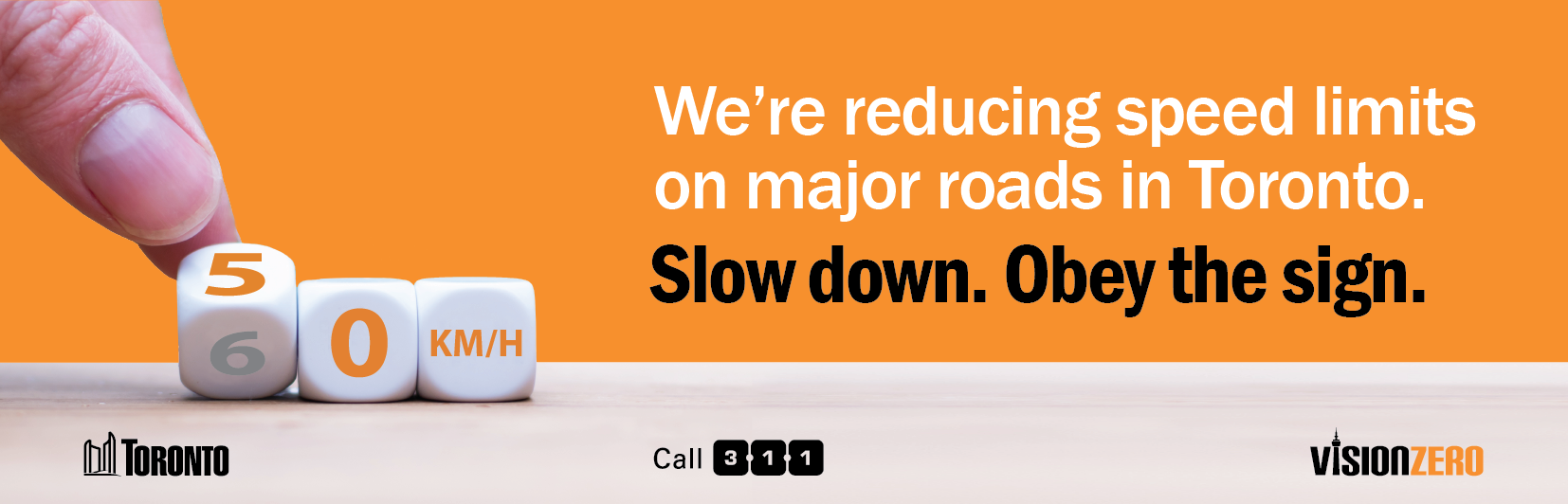 We're reducing speed limits on major roads in Toronto. Slow down. Obey the sign.