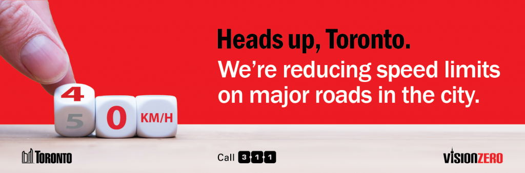 Heads up, Toronto. We're reducing speed limits on major roads in the city.
