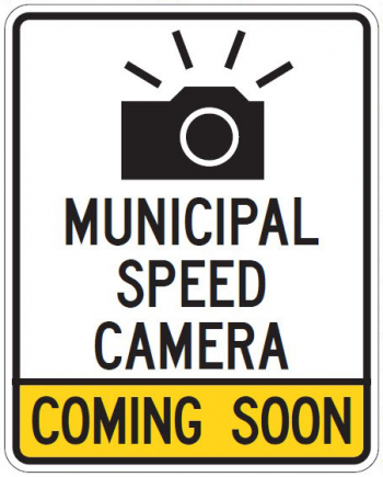 A street sign with a flashing camera icon that reads municipal speed camera, coming soon.