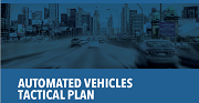 Cars on a road with text reading automated vehicles tactical plan