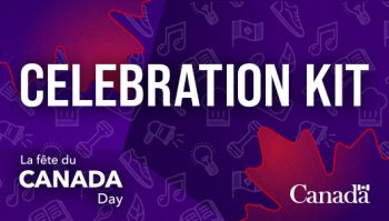 Canada Day Celebration Kit banner with Government of Canada logo