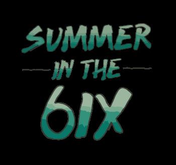 Summer in the 6IX branding