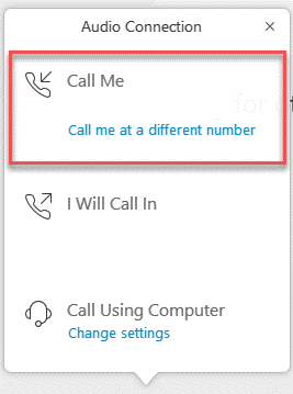 """WebEx window which shows the option to select """"Call me at a different number"""""""