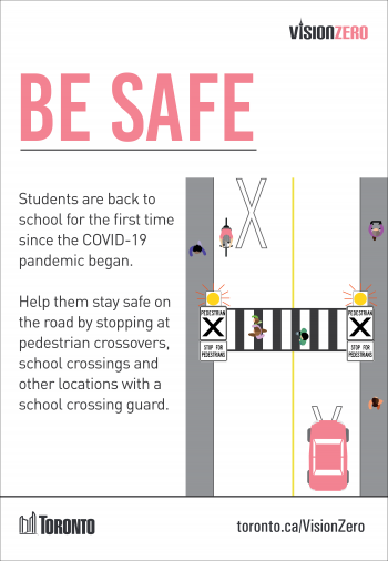 Students are back to school for the first time since the COVID-19 pandemic began. Help them stay safe on the road by stopping at pedestrian crossovers, school crossings and other locations with a school crossing guard.