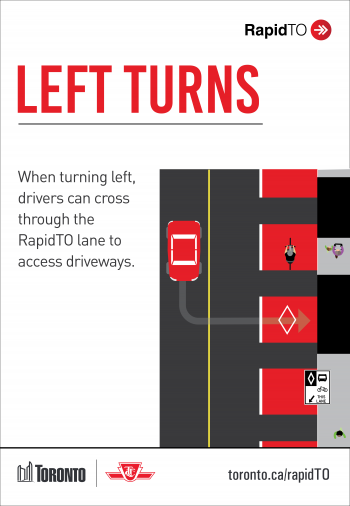When turning left, drivers can cross through the RapidTO lane to access driveways.