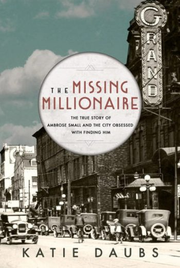 Book jacket, The Missing Millionaire by Katie Daubs, published by McClelland & Stewart