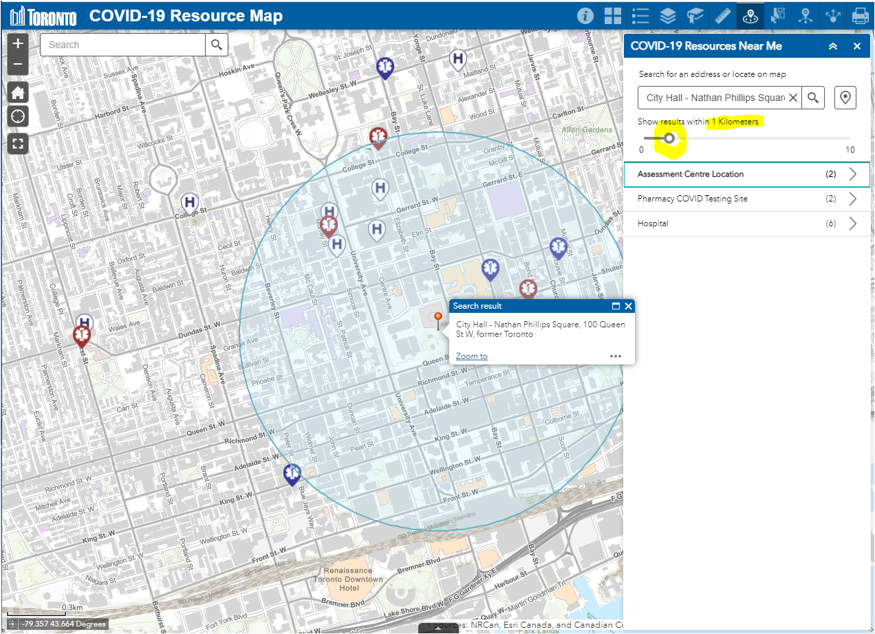 Display of Map zoomed to City Hall with a buffer circle around it for 1 km in all directions - as well show the COVID-19 Resources Near Me menu with the number of Assessment Centre locations that fall within the buffer showing (2) - same for COVID testing sites(2) and Hospital(2)