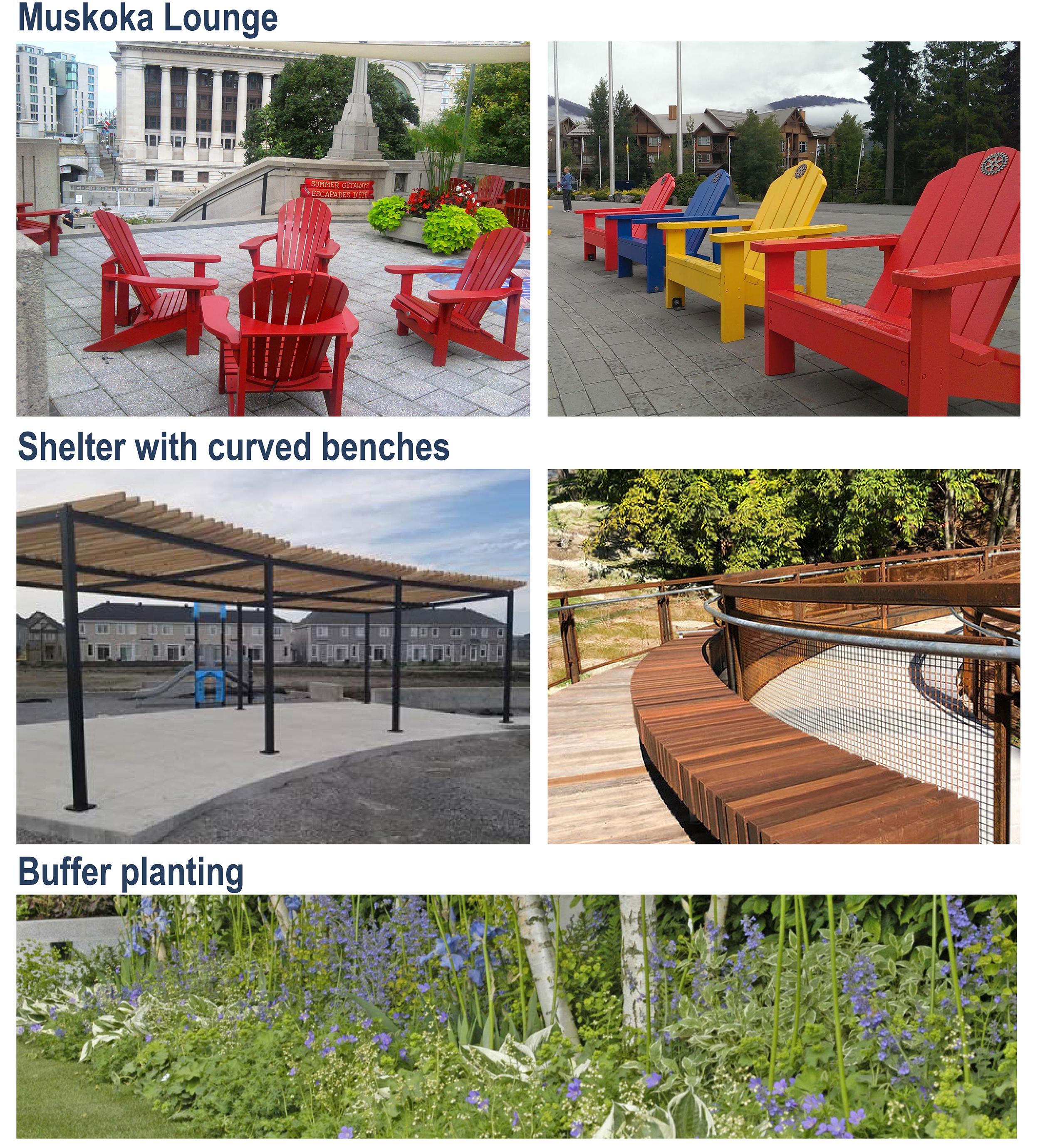 An image with multiple images with examples of muskoka chairs, a shelter with curved benches and buffer planting.