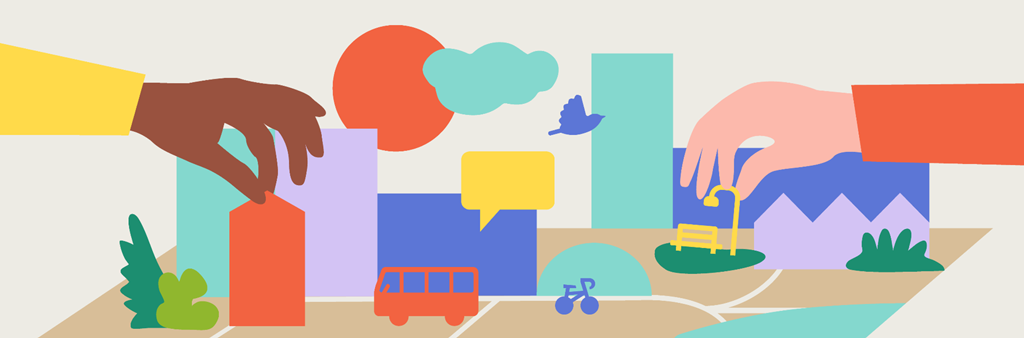 Two illustrated hands place a house and a park in a colourful city scene containing streets, buildings, trees, a bus, a bicycle, and a speech bubble. Above the city is a sun, a cloud, and a bird