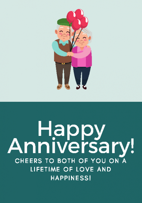 Happy Anniversary. Cheers to both of you on a Lifetime of Love and Happiness!