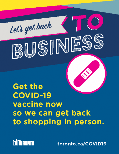 Let's Get Back TO Business. Get the COVID-19 vaccine now so we can get back to shopping in person.