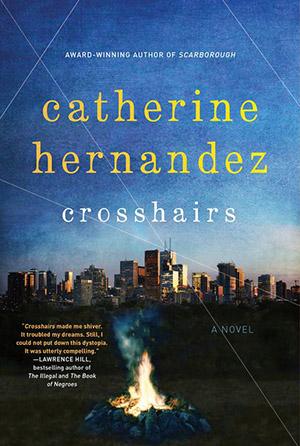 Crosshairs by Catherine Hernandez (HarperCollins Canada)